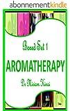 Boxed Set 1 Aromatherapy (Essential Oils) (English Edition)