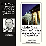 Grundtatsachen der deutschen Geschichte | Golo Mann