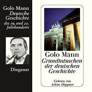 Grundtatsachen der deutschen Geschichte Hörbuch