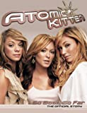 Atomic Kitten: So Good, So Far: The Official Story