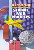 img - for 100 First-Prize Make-It Yourself Science Fair Projects book / textbook / text book