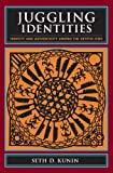 img - for Juggling Identities: Identity and Authenticity Among the Crypto-Jews book / textbook / text book