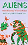 Aliens: An Anthropology of Science Fi...