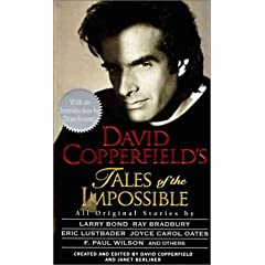 David Copperfield's Tales of the Impossible by David Copperfield,&#32;Janet Berliner and Dean Koontz