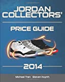 Jordan Collectors Price Guide 2014