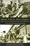 Image of More Voices, New Stories: King County, Washington's First 150 Years