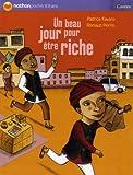 echange, troc Patrice Favaro, Renaud Perrin - Un beau jour pour être riche