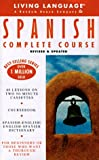 Basic Spanish: Cassette/Book Package (LL(R) Complete Basic Courses)