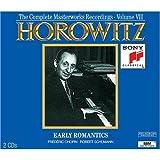 Vladimir Horowitz, The Complete Masterworks Recordings 1962-1973, Volume VII: Early Romantics