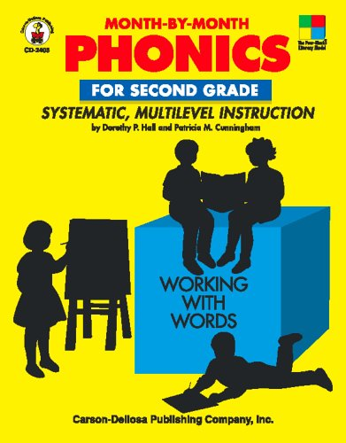 Month-by-Month Phonics for Second Grade: Systematic, Multilevel Instruction for Second Grade, Dorothy Hall, Patricia M. Cunningham