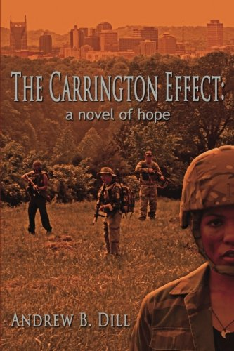 The Carrington Effect: A Novel Of Hope