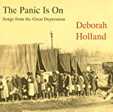 Songtexte von Deborah Holland - The Panic Is On: Songs From the Great Depression