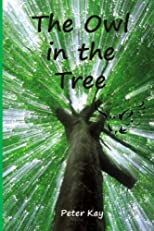 The Owl In The Tree [Paperback]