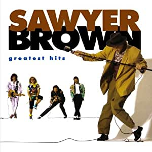 Sawyer Brown - Greatest Hits
