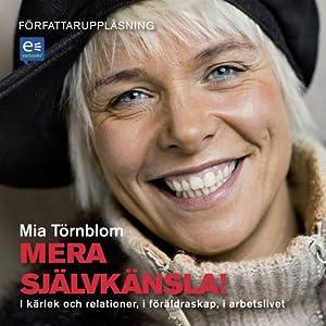 Mera Självkänsla! [More Self-Esteem!]   [Mia Törnblom]