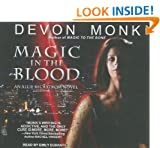 Magic in the Blood (Allie Beckstrom Novels)