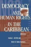 img - for Democracy And Human Rights In The Caribbean by Griffith, Ivelaw L (1997) Paperback book / textbook / text book