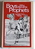 img - for Boys Who Became Prophets book / textbook / text book