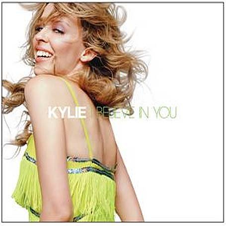 Kylie Minogue - I Believe In You (CD Single) - Zortam Music