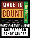 img - for Made to Count Life Planner: Discovering What to Do with Your Life book / textbook / text book