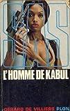 echange, troc Gerard De Villiers - L'homme de Kabul