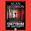 Spectrum (       UNABRIDGED) by Alan Jacobson Narrated by Julia Farhat