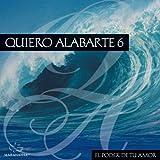 Quiero Alabarte 6