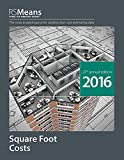 RSMeans Square Foot Costs 2016 - RS-SquareFoot
