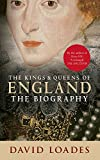 img - for The Kings & Queens of England: The Biography book / textbook / text book