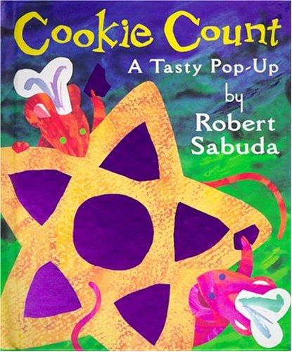 Cookie Count: A Tasty Pop-UpRobert Sabuda