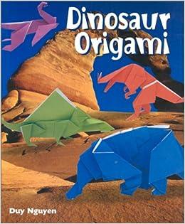 dinosaur origami duy nguyen 9780806976990 amazoncom books