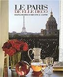 echange, troc Jean Demachy, Francois Baudot - Le Paris de Elle Deco : Visites privées d'une rive à l'autre