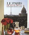 Le Paris de Elle Deco : Visites priv�...