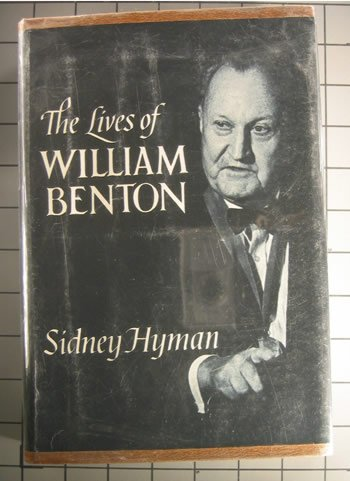 Lives of William Benton, Sidney Hyman