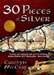 30 Pieces of Silver: An Extremely Con...