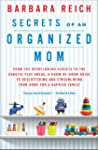 Secrets of an Organized Mom: From the...