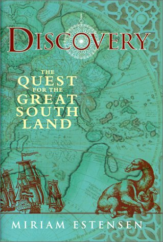 Discovery: The Quest for the Great South Land, Miriam Estensen
