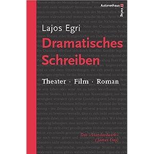 Dramatisches Schreiben. Theater - Film - Roman