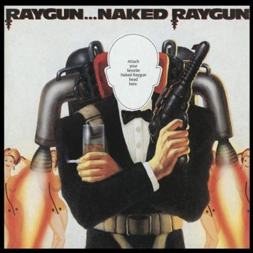 Original album cover of Raygun Naked Raygun by Naked Raygun