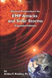 img - for Disaster Preparedness for EMP Attacks and Solar Storms (Expanded Edition) by Bradley, Arthur T. (2012) Paperback book / textbook / text book