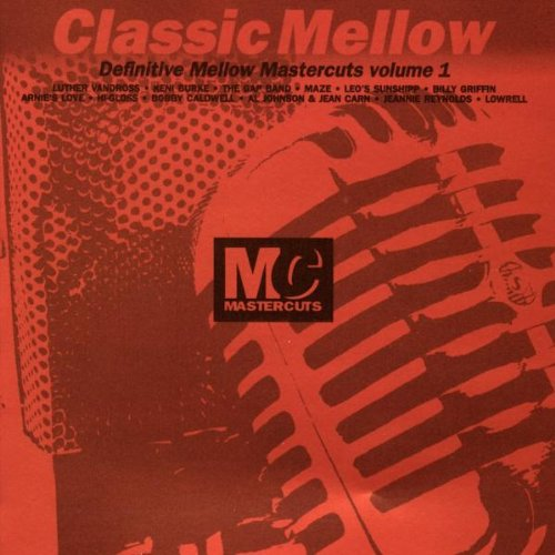 Classic Mellow: Definitive Mellow Mastercuts Volume 1