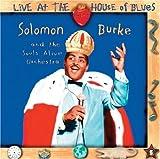 echange, troc Solomon Burke - Live at the House of Blues
