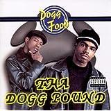 Dogg Food ~ Tha Dogg Pound