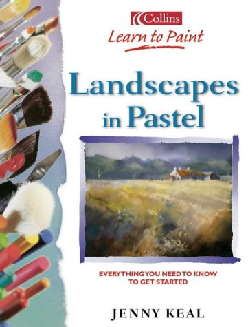 Landscapes in Pastel: Everything You Need to
