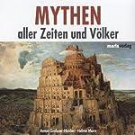 Mythen aller Zeiten und Völker | Anton Grabner-Haider,Helma Marx