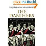 The Danihers: The Story of Football's Favourite Family
