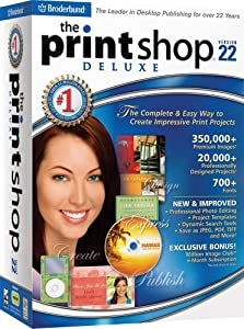 The Print Shop 22 Deluxe [OLD VERSION]