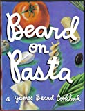 Beard on Pasta (0517119277) by Beard, James