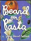 Beard on Pasta (0517119277) by Beard, James