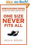One Size Never Fits All: Business Dev...